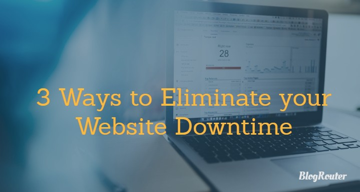 Eliminate Website Downtime