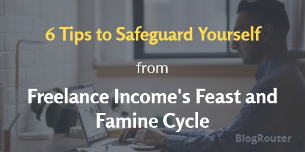 tips-safeguard-freelance-incomes-feast-famine-cycle