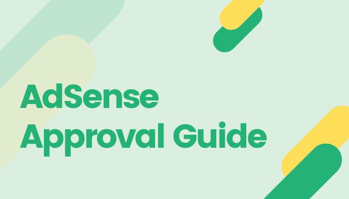 latest-google-adsense-approval-guide